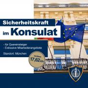 Sichheitsmitarbeiter im Konsulat Job Anzeige Stelle 17,62€ pro Stunde